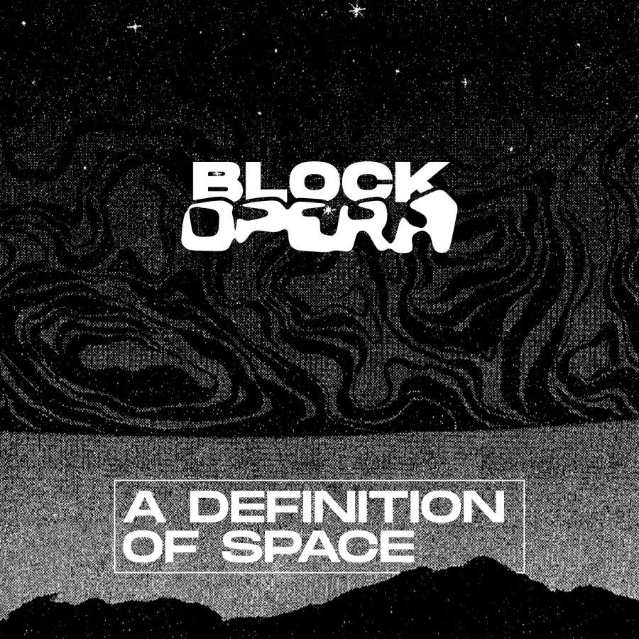Block Opera - A Definition Of Space Spotify Playlist