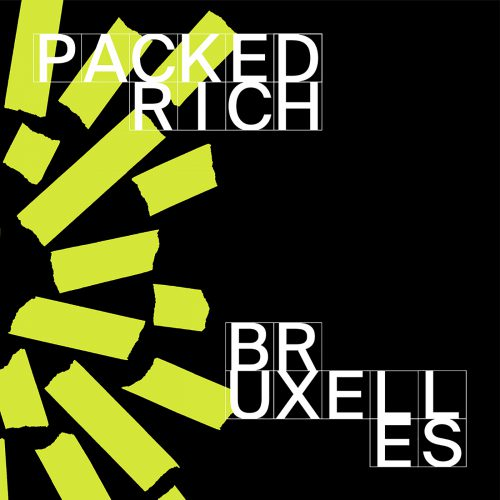 Packed Rich - Bruxelles Single