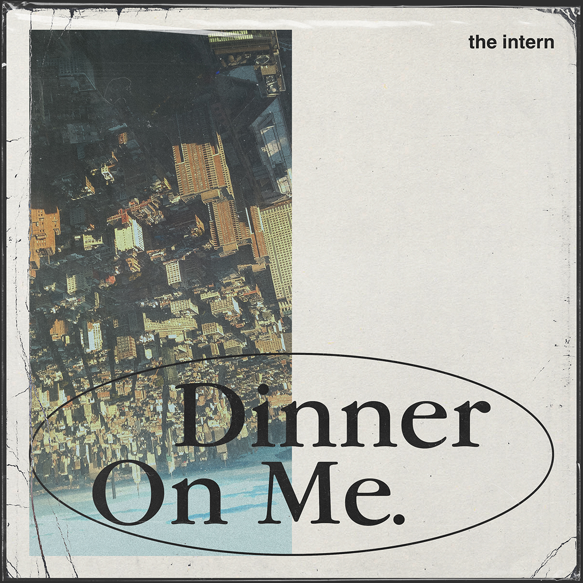 the intern - Dinner on me Cover